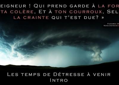 Urgent : Les temps de détresse à venir – Série de messages audio personnels de Thomas du site RencontrerDieu.com – INTRO