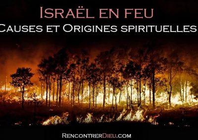 Israël en feu : causes et origines de cette Intifada du feu expliquées dans la Paracha Toldot !