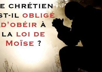 Le chrétien est-il obligé d'obéir à la loi de Moïse ? Paracha Ekev