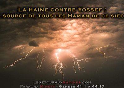 La haine contre Yossef : la source de tous les Haman de ce siècle
