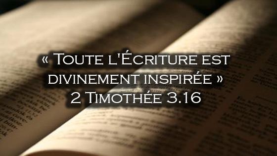 La véracité et la puissance de la Bible
