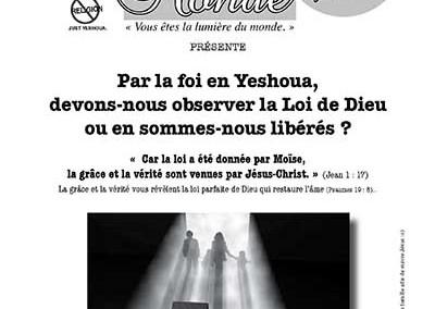 Par la foi en Yéshoua, devons-nous observer la Loi de Dieu ou en sommes-nous libérés ?