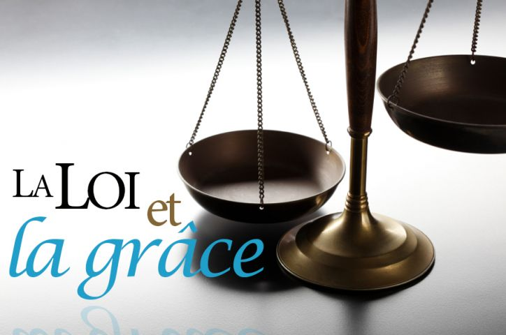 Loi_et_grace_724_480_80
