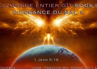 La sorcellerie mondiale de la fin des temps au pilori – Partie I – Paracha Bo