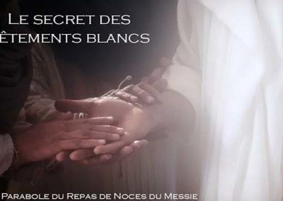 Le secret des vêtements blancs et la parabole du repas de noces du Messie