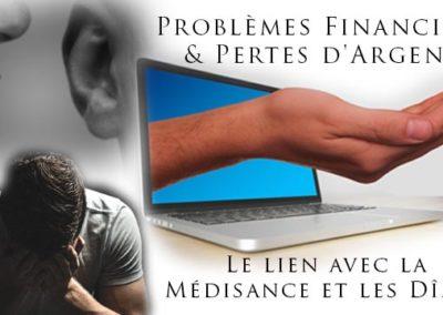 Problèmes Financiers & Pertes d'Argent : Le lien avec la Médisance et les Dîmes