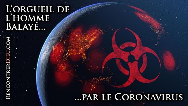L'orgueil de l'Homme balayé par le Coronavirus