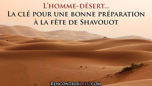 fête de shavouot, pentecote : l'homme désert, paracha bamidbar