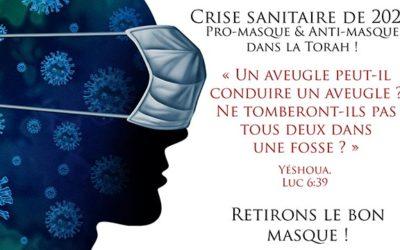Pro-masques, anti-masques & Co : le règne de la confusion chassé par le conseil de Dieu